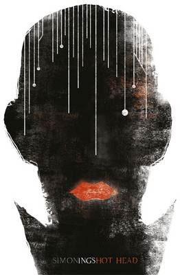 Hot Head  by  Simon Ings