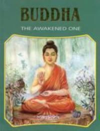 Buddha The Awakened One Sterling Publishing