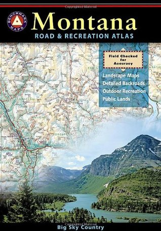 Montana Road & Recreation Atlas  by  Benchmark Maps