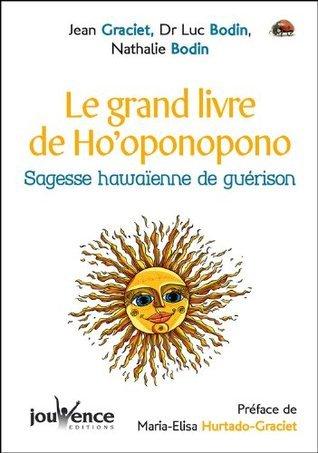 Le grand livre de Hooponopono  by  Luc Bodin