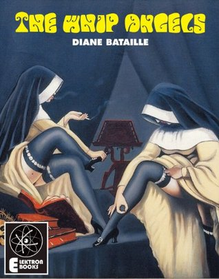 THE WHIP ANGELS Diane Bataille