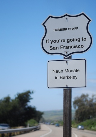 If youre going to San Francisco: Neun Monate in Berkeley  by  Dominik Pfaff