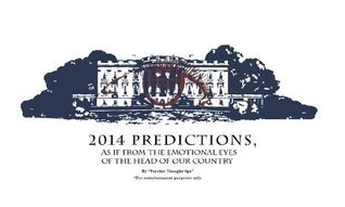 2014 Predictions  by  Psychic Thought Spy Psychic Thought Spy