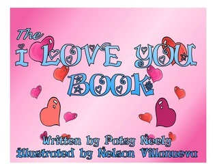 I Love You Book  by  Patsy Neely