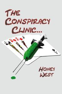 The Conspiracy Clinic Honey West