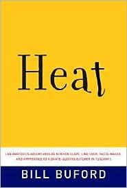 Heat 1st (first) edition Text Only Bill Buford