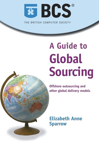 A Guide to Global Sourcing  by  Elizabeth Anne Sparrow