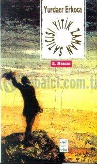 Yitik Zaman Satıcısı  by  Yurdaer Erkoca