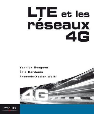 LTE pour les reseaux 4G  by  Yannick Bouguen