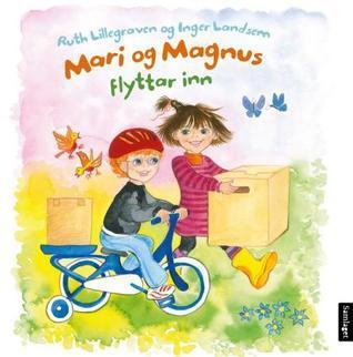 Mari og Magnus flyttar inn (Mari og Magnus, #1) Ruth Lillegraven