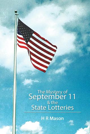 The Mystery of September 11 and the State Lotteries  by  HR Mason