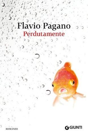 Perdutamente  by  Flavio Pagano