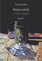 Rose e pirati  by  Anna Spinelli