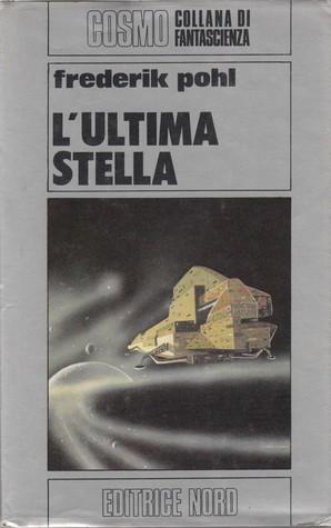 Lultima stella Frederik Pohl