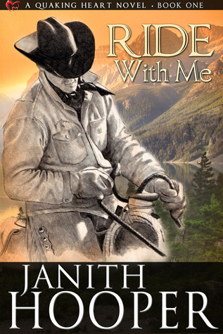 Ride with Me (Quaking Heart #1) Janith Hooper