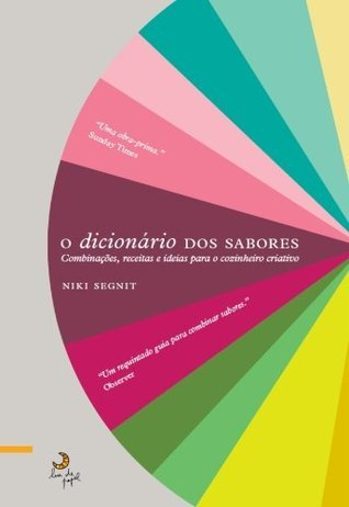 O Dicionário dos Sabores Niki Segnit