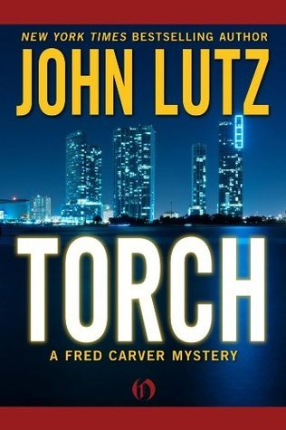 Torch (Fred Carver, #8) John Lutz