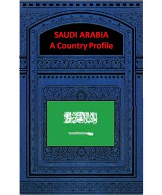 SAUDI ARABIA A COUNTRY PROFILE Library of Congress - Federal Research Division