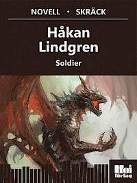 Soldier  by  Håkan Lindgren