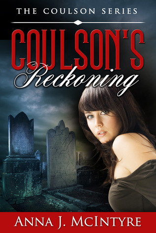 Coulsons Reckoning (The Coulson Series #5)  by  Anna J. McIntyre