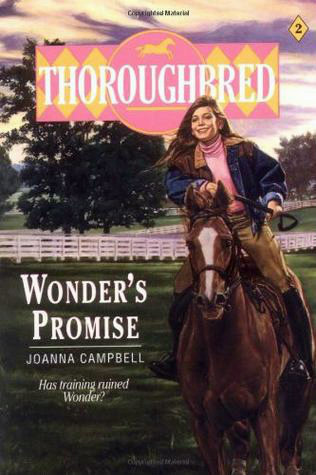 Wonders Promise (Thoroughbred, #2) Joanna Campbell