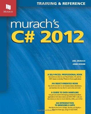Murachs C# 2012  by  Joel Murach