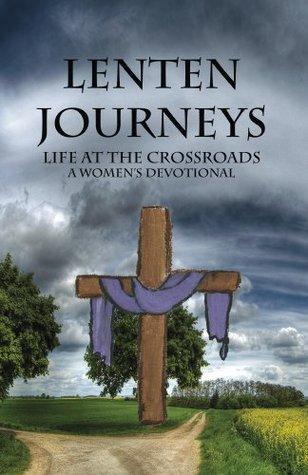 Lenten Journeys: Life at the Crossroads Wisconsin Women
