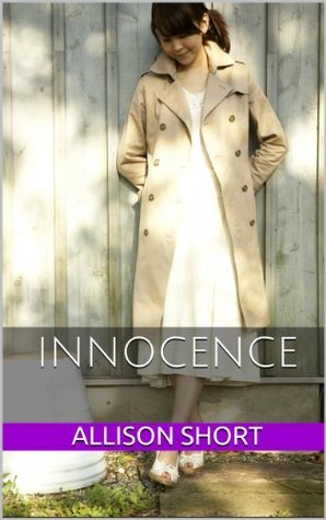 Innocence  by  Allison Short