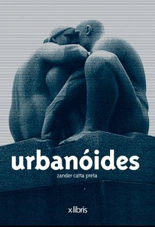 Urbanoides Zander Catta Preta