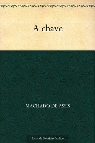 A Chave Machado de Assis