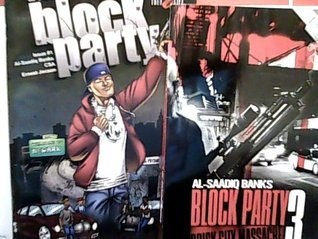Block Party 3 Brick City Massacre / Block Party Comic Book  by  Al Saadiq Banks