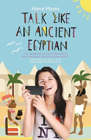 Talk Like an Ancient Egyptian  by  Alexa Moses