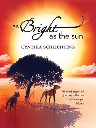 As Bright as the Sun - xled  by  Cynthia Schlichting
