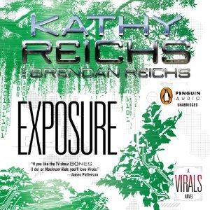 Exposure (Virals, #4)  by  Kathy Reichs