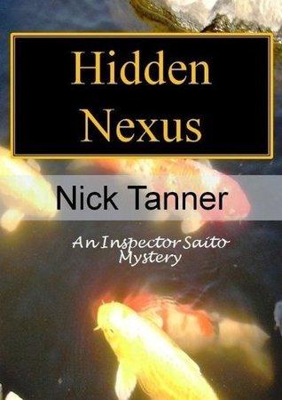Hidden Nexus  by  Nick Tanner