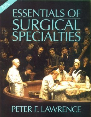 Essentials Of General Surgery Peter F. Lawrence