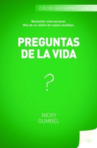 Preguntas de la vida  by  Nicky Gumbel
