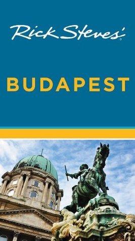 Rick Steves Budapest  by  Rick Steves