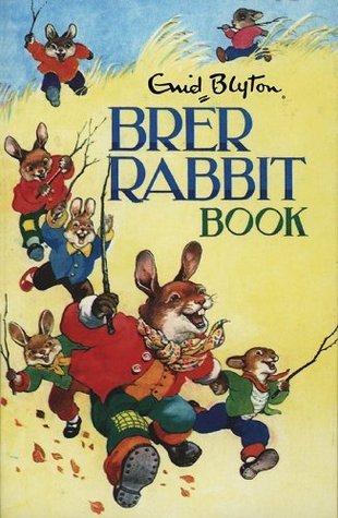 The Brer Rabbit Book Enid Blyton
