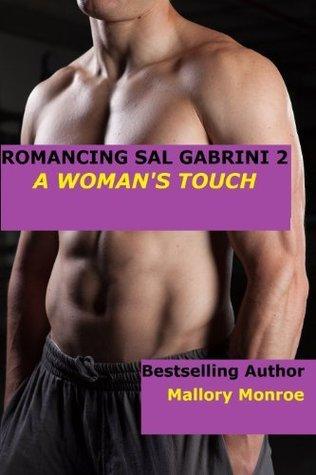Romancing Sal Gabrini 2: A Womans Touch  by  Mallory Monroe