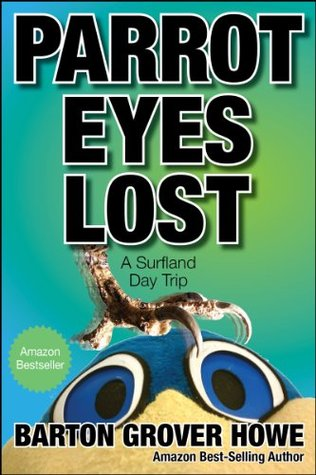 Parrot Eyes Lost  by  Barton Grover Howe