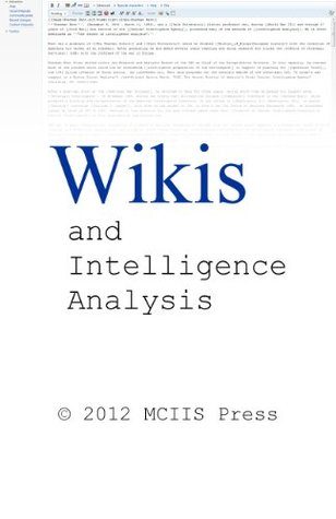 Wikis and Intelligence Analysis  by  Kristan Wheaton