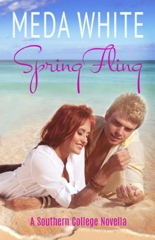 Spring Fling: A Southern College Novella  by  Meda White