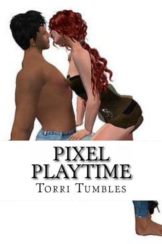 Pixel Playtime : Erotic Sex Stories Torri Tumbles