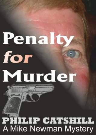 Penalty for Murder Philip Catshill