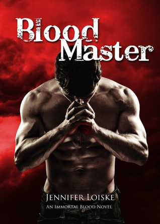Blood Master (Immortal Blood, #3) Jennifer Loiske