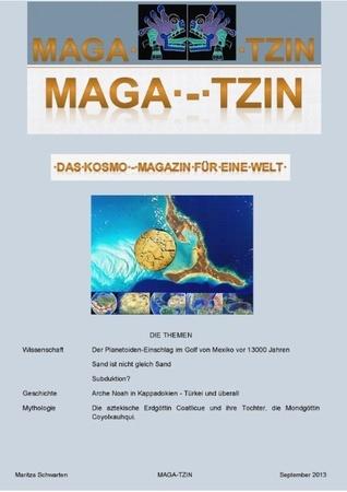 Maga-Tzin: Das Kosmo-Magazin für eine Welt  by  Maritza Schwarten