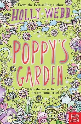Poppys Garden (Four Friends Forever, #3)  by  Holly Webb