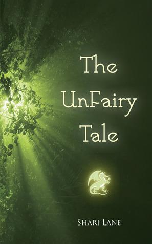 The UnFairy Tale Shari Lane