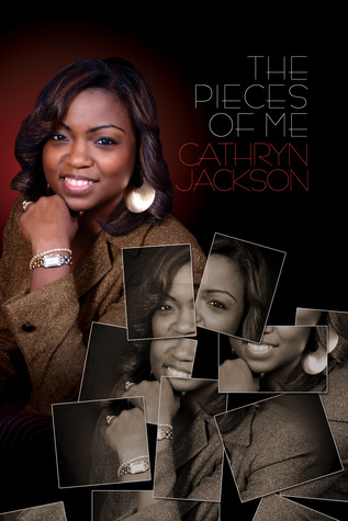 The Pieces Of Me Cathryn Jackson